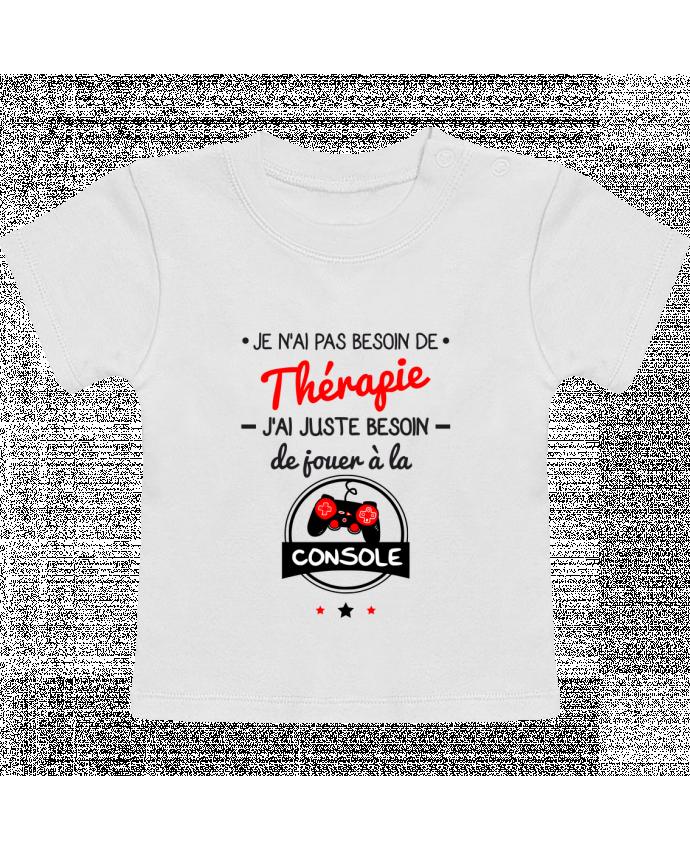 T-Shirt Bébé Manches Courtes Tee shirt marrant pour geek,gamer : Je n'ai pas besoin de thérapie, j'ai juste besoin