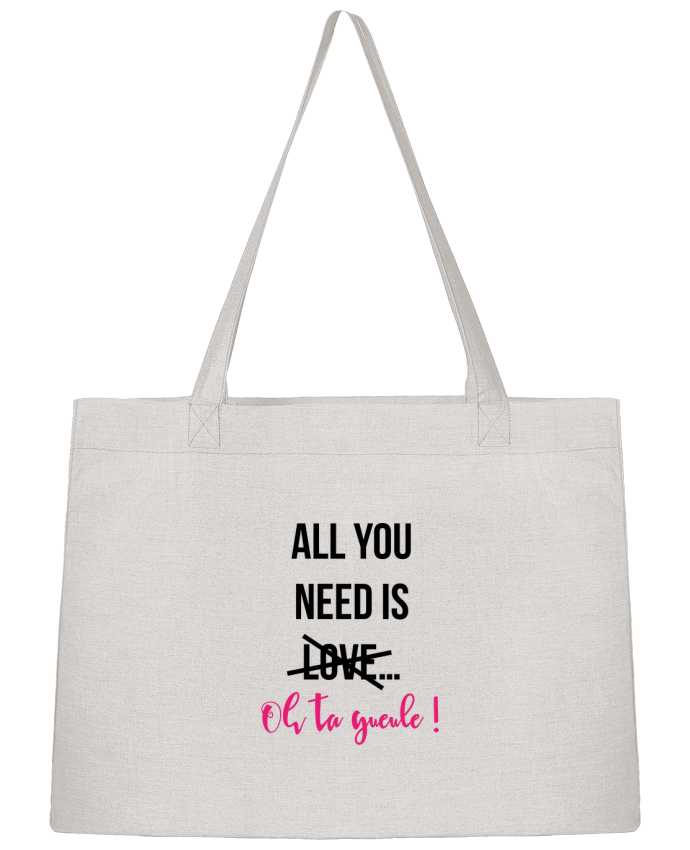 Sac Cabas Shopping Stanley Stella All you need is ... oh ta gueule ! par tunetoo