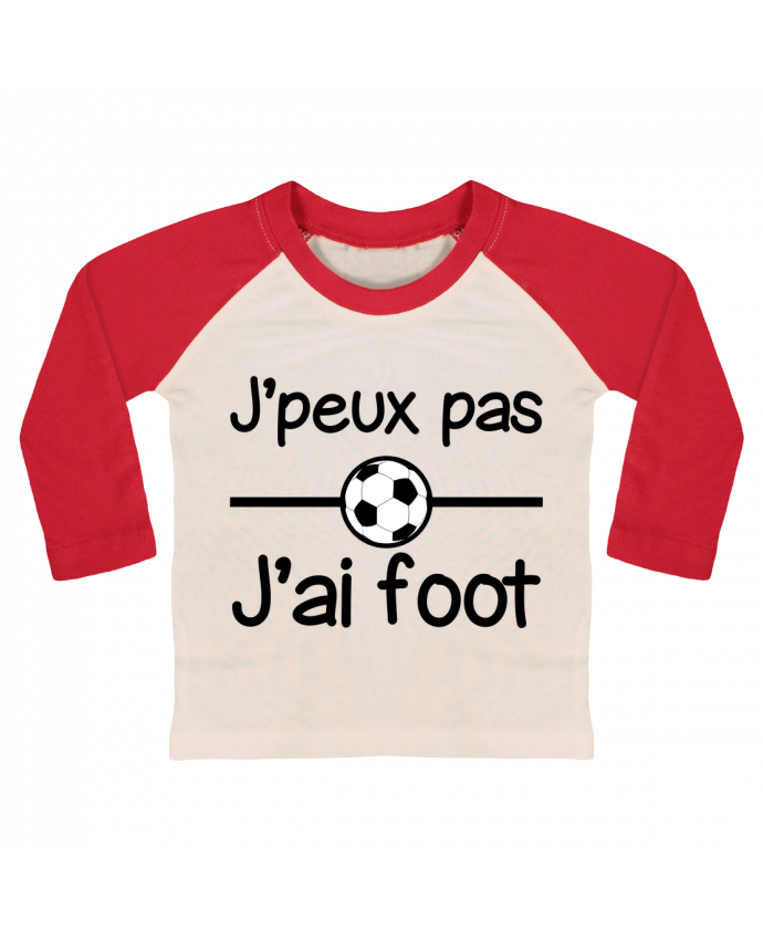 T-shirt Bébé Baseball Manches Longues J'peux pas j'ai foot , football par Benichan