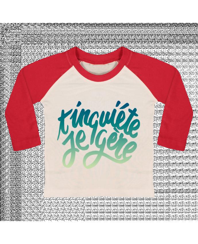 Tee-shirt Bébé Baseball ML T'inquiète je gère par Promis
