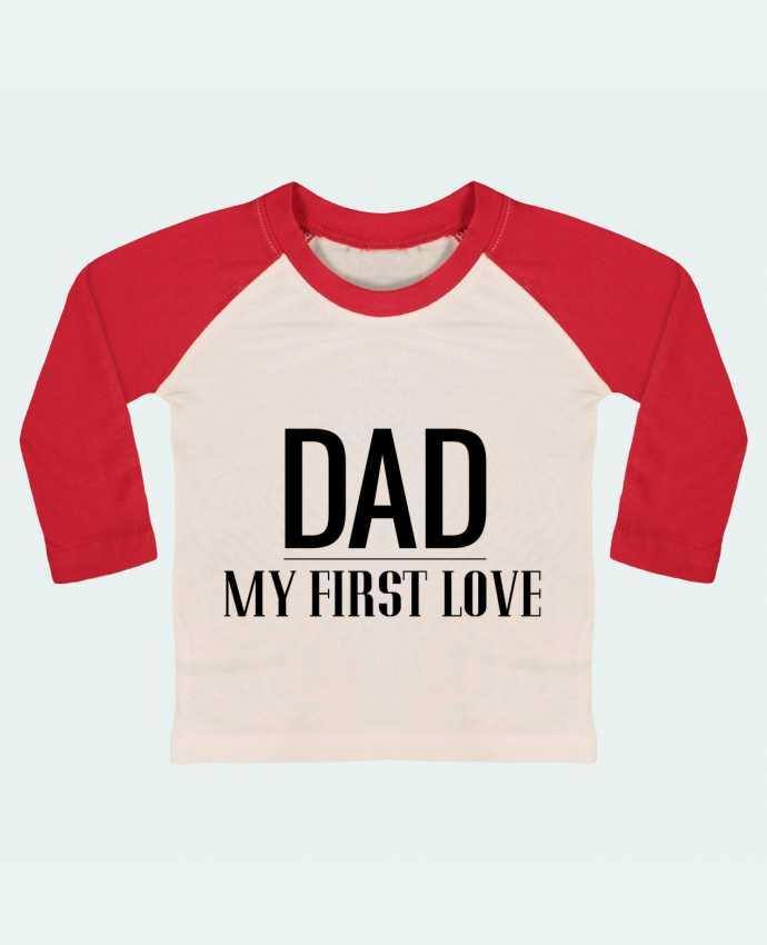 T-shirt Bébé Baseball Manches Longues Dad my first love par tunetoo