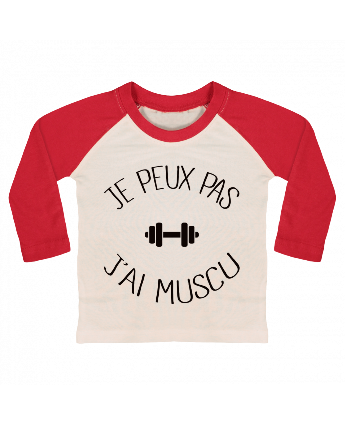 T-shirt Bébé Baseball Manches Longues Je peux pas j'ai Muscu par Freeyourshirt.com