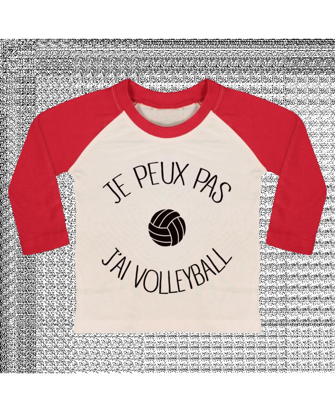 T-shirt Bébé Baseball Manches Longues Je peux pas j'ai volleyball par Freeyourshirt.com