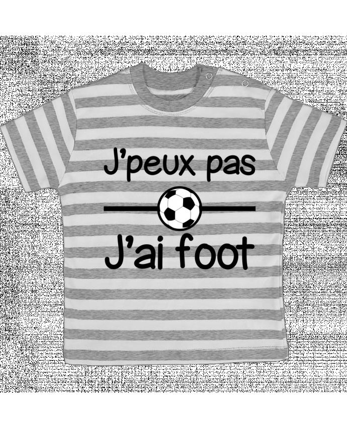 T-shirt Bébé à Rayures J'peux pas j'ai foot , football par Benichan