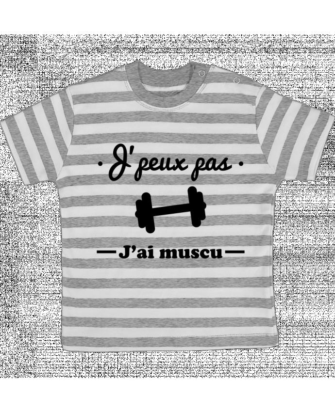 T-shirt Bébé à Rayures J'peux pas j'ai muscu, musculation par Benichan