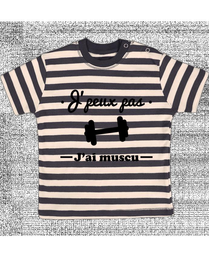Tee-shirt bébé à rayures J'peux pas j'ai muscu, musculation par Benichan