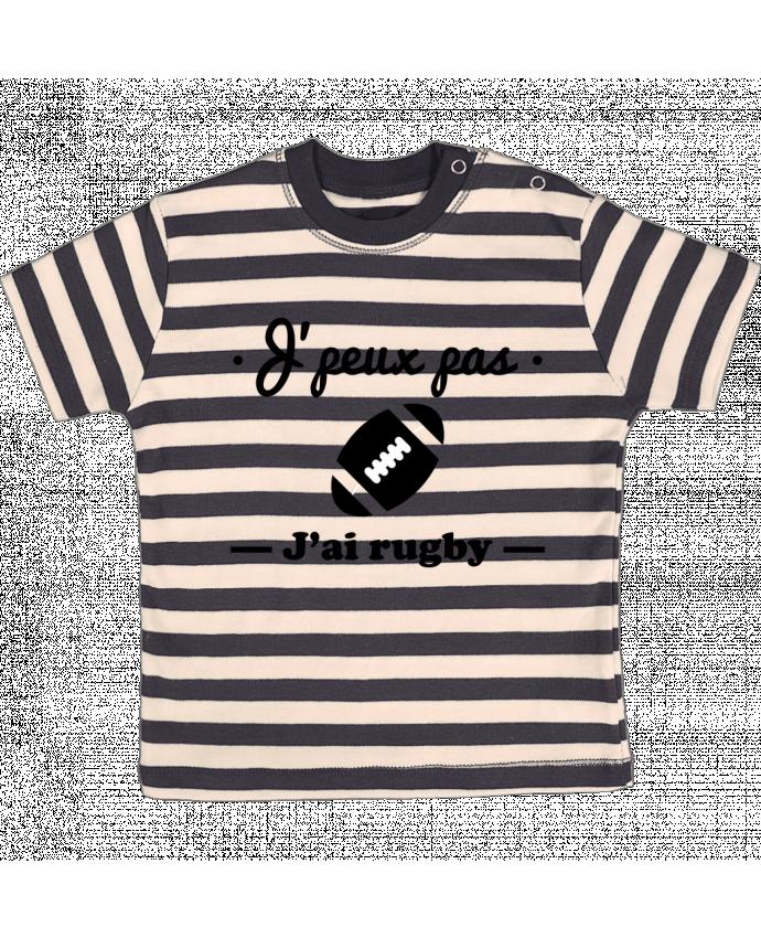 T-shirt Bébé à Rayures J'peux pas j'ai rugby par Benichan