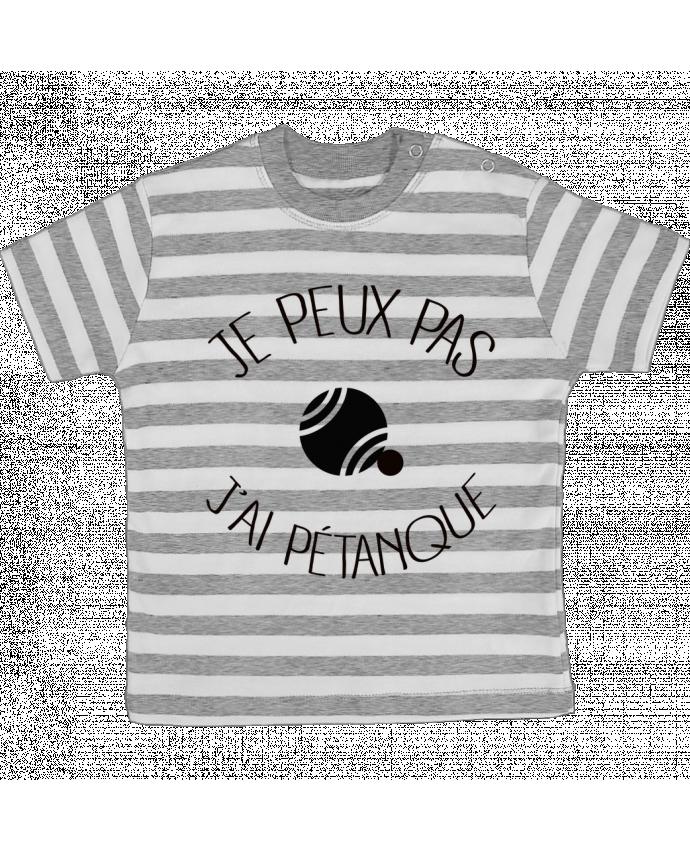 Tee-shirt bébé à rayures Je peux pas j'ai Pétanque par Freeyourshirt.com