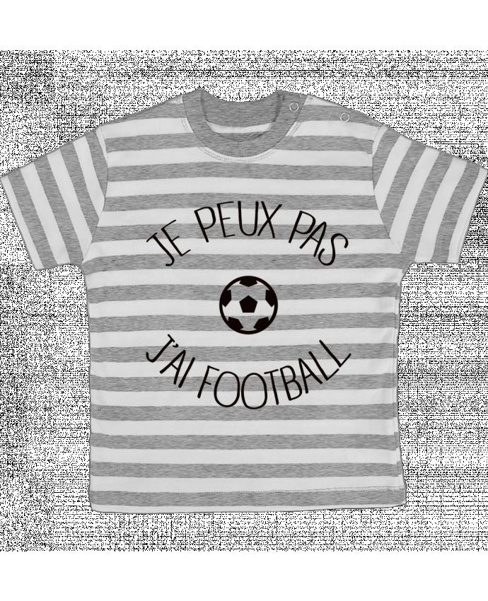 T-shirt Bébé à Rayures Je peux pas j'ai Football par Freeyourshirt.com