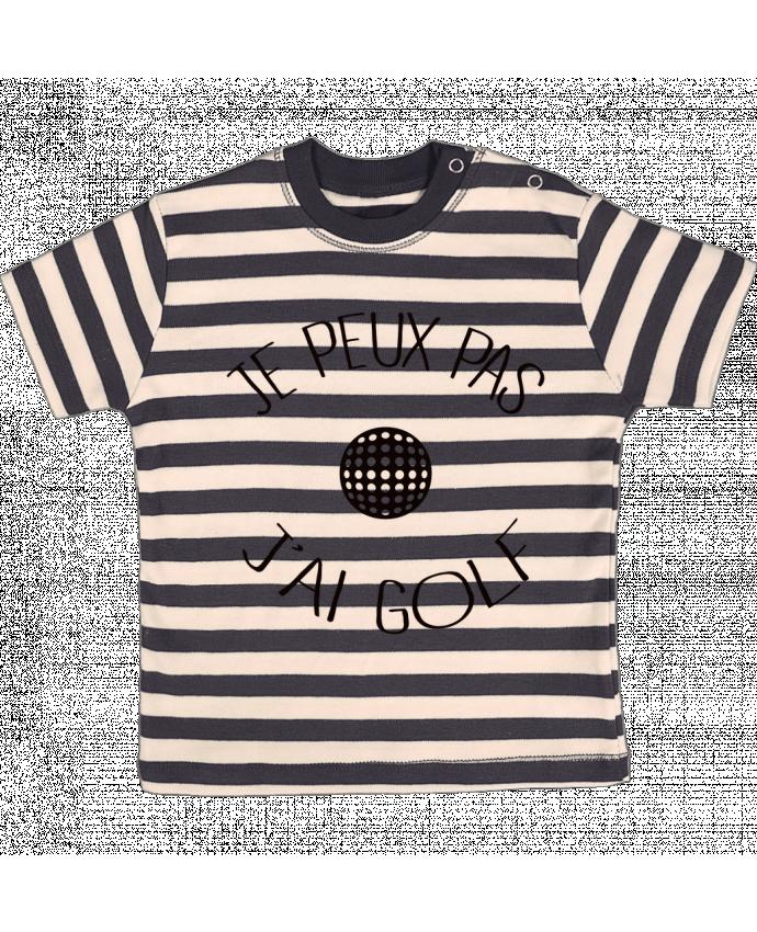 T-shirt Bébé à Rayures Je peux pas j'ai golf par Freeyourshirt.com