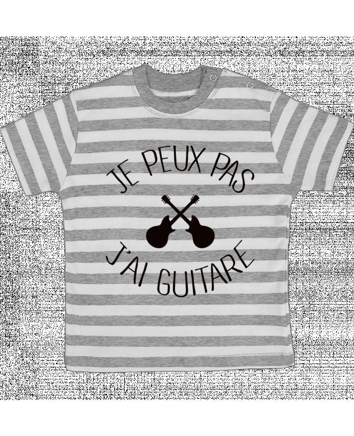 T-shirt Bébé à Rayures Je peux pas j'ai guitare par Freeyourshirt.com