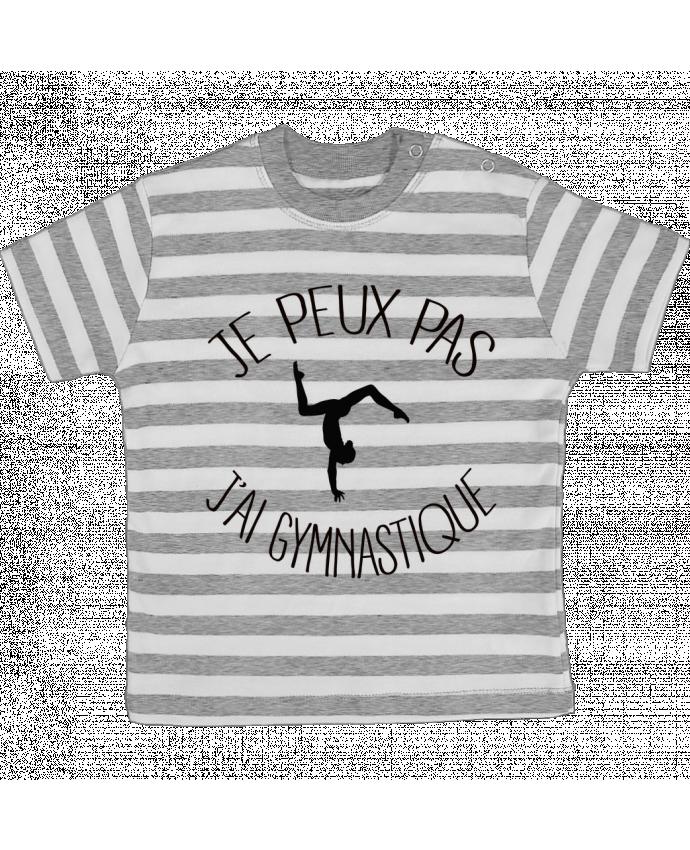 T-shirt Bébé à Rayures Je peux pas j'ai gymnastique par Freeyourshirt.com
