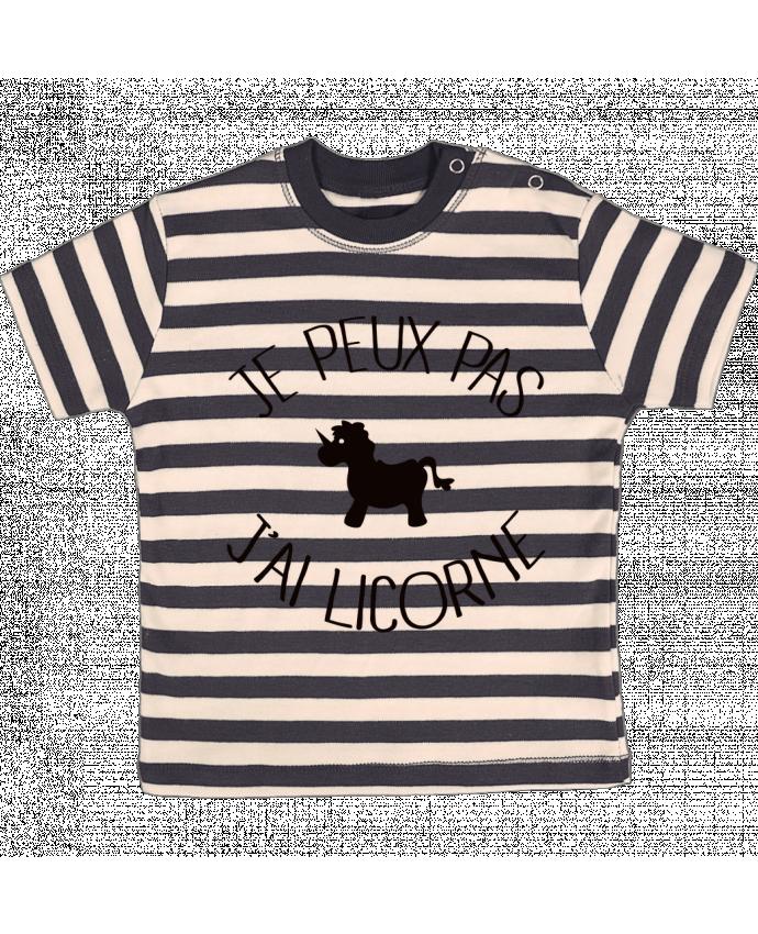 T-shirt Bébé à Rayures Je peux pas j'ai licorne par Freeyourshirt.com
