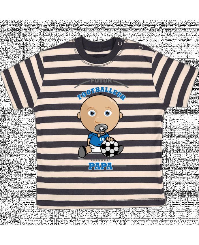 T-shirt Bébé à Rayures Futur Footballeur comme papa par GraphiCK-Kids