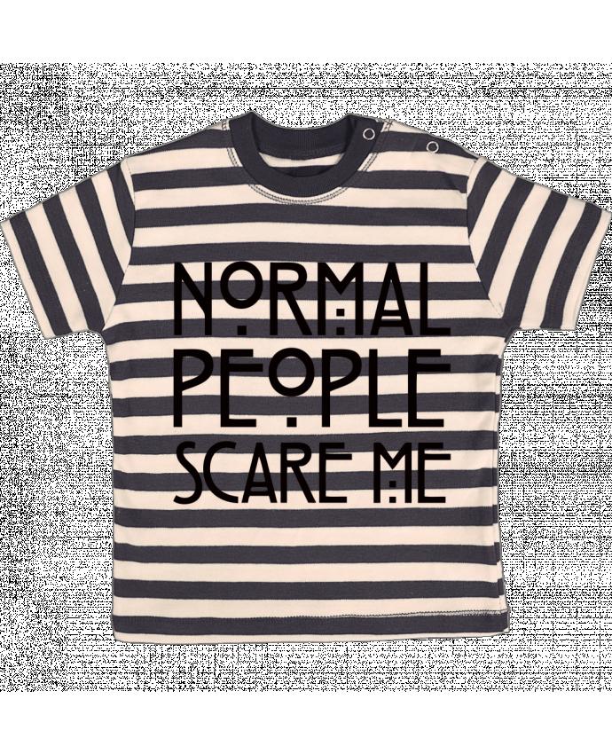 T-shirt Bébé à Rayures Normal People Scare Me par Freeyourshirt.com