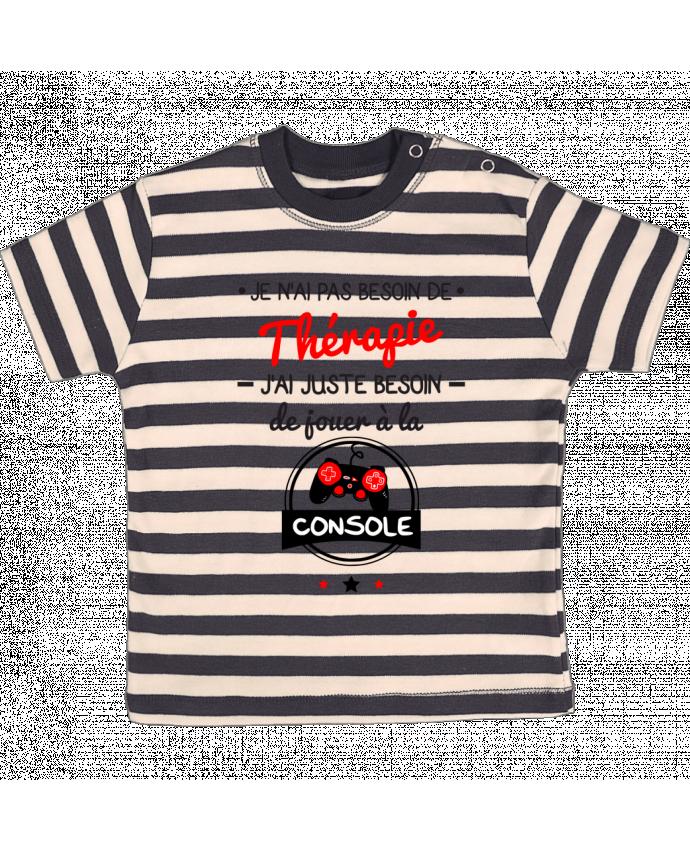 T-shirt Bébé à Rayures Tee shirt marrant pour geek,gamer : Je n'ai pas besoin de thérapie, j'ai