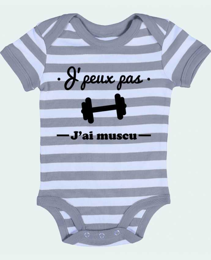 Body Bébé à Rayures J'peux pas j'ai muscu, musculation - Benichan