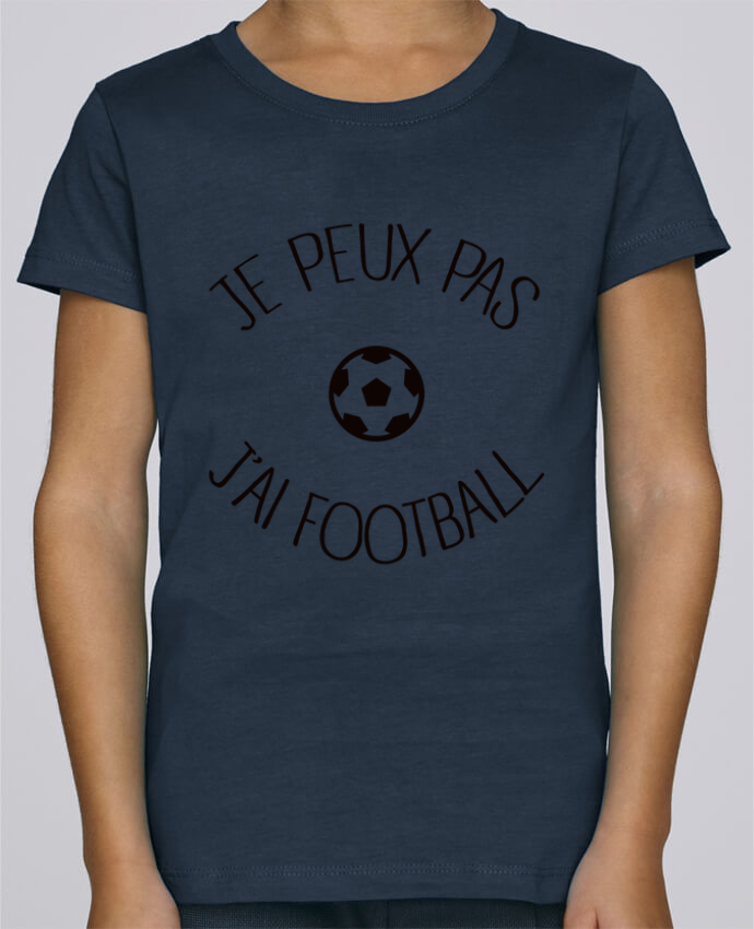 T-shirt Fille Mini Stella Draws Je peux pas j'ai Football par Freeyourshirt.com