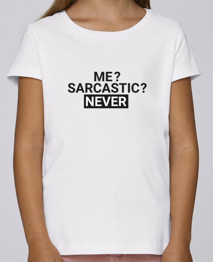 T-shirt Fille Mini Stella Draws Me sarcastic ? Never par tunetoo