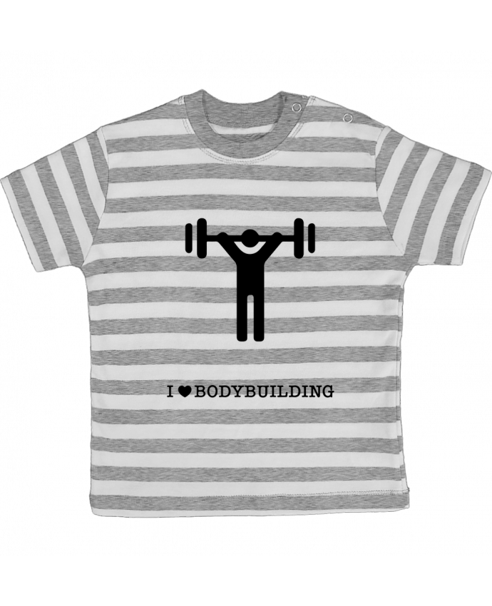 T-shirt Bébé à Rayures I love bodybuilding par will