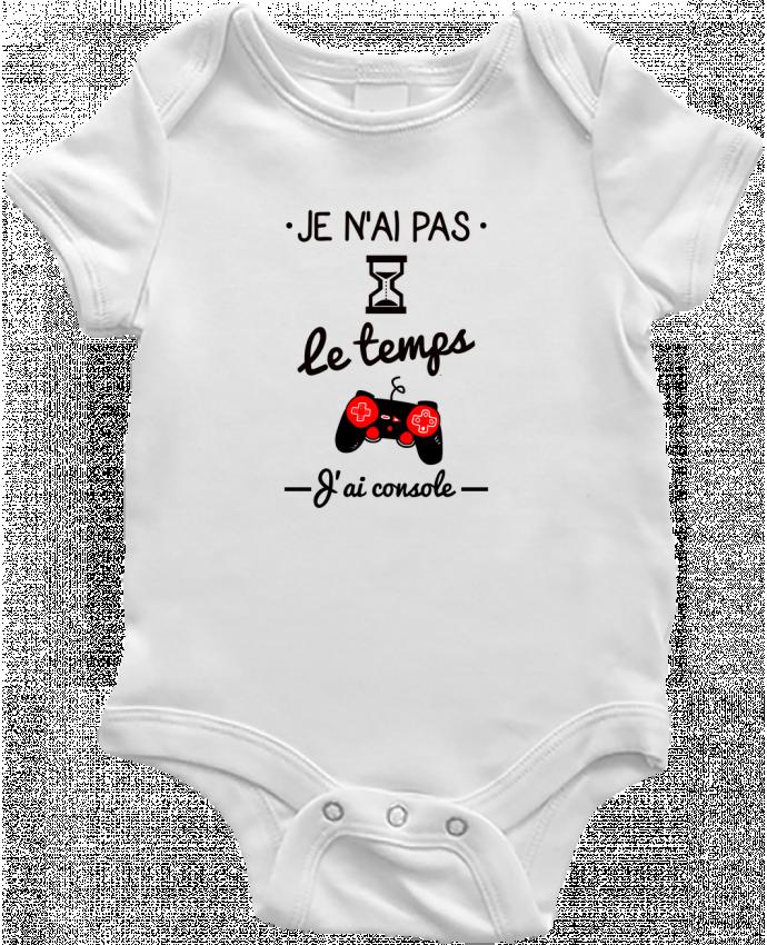 Body Bébé Pas le temps, j'ai console, tee shirt geek,gamer par Benichan