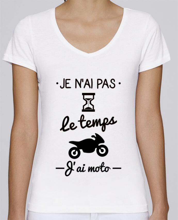 T-shirt Femme Col V Stella Chooses Pas le temps j'ai moto, motard par Benichan