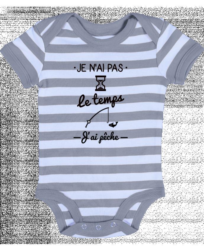 Body Bébé à Rayures Pas le temps j'ai pêche - Benichan