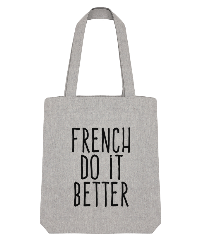 Tote Bag Stanley Stella French do it better par justsayin