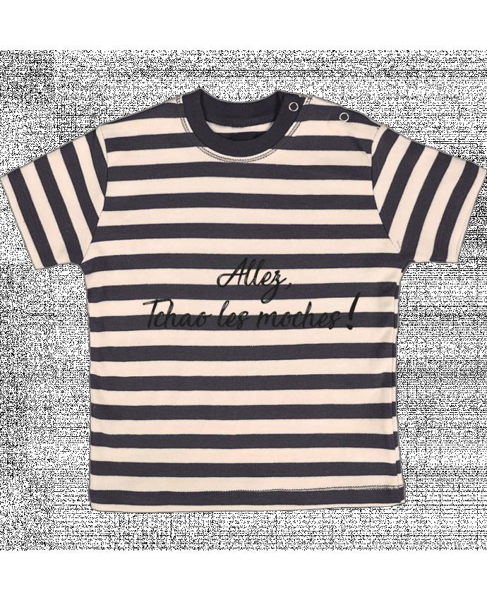 T-shirt Bébé à Rayures Allez tchao les moches ! par IDÉ'IN