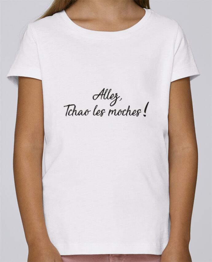 T-shirt Fille Mini Stella Draws Allez tchao les moches ! par IDÉ