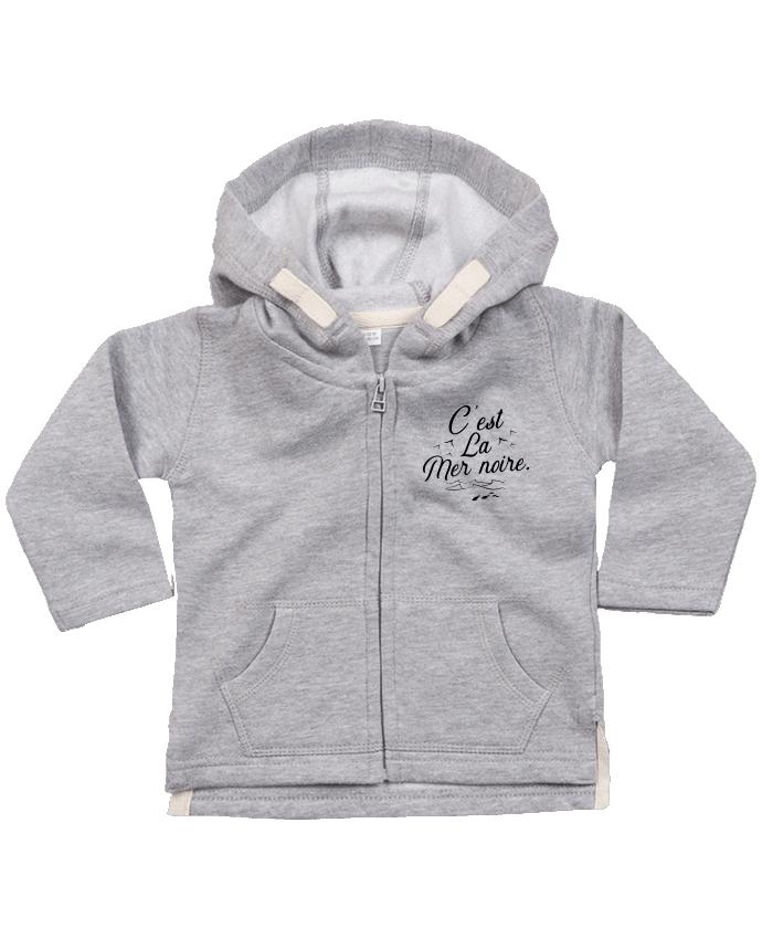 Sweat Bébé Zippé à Capuche C'est la mer noire par Original t-shirt