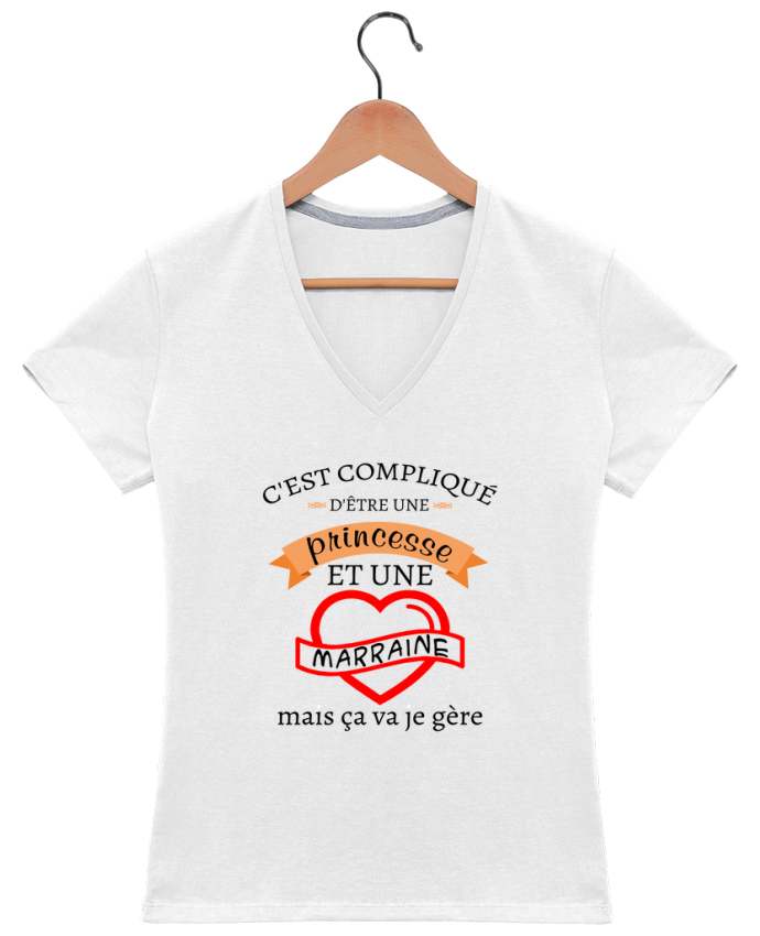 T-shirt Col V Femme 180 gr C'est compliqué d'être une princesse et une marraine mais ça va je gère par tu