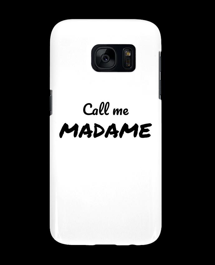 Coque 3D Samsung Galaxy S7 Call me MADAME par Madame Loé