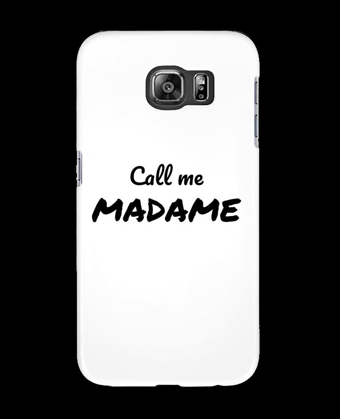 Coque 3D Samsung Galaxy S6 Call me MADAME - Madame Loé