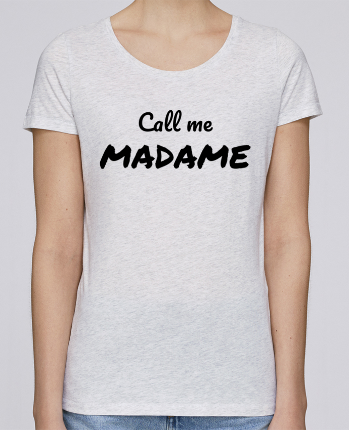T-shirt Femme Stella Loves Call me MADAME par Madame Loé