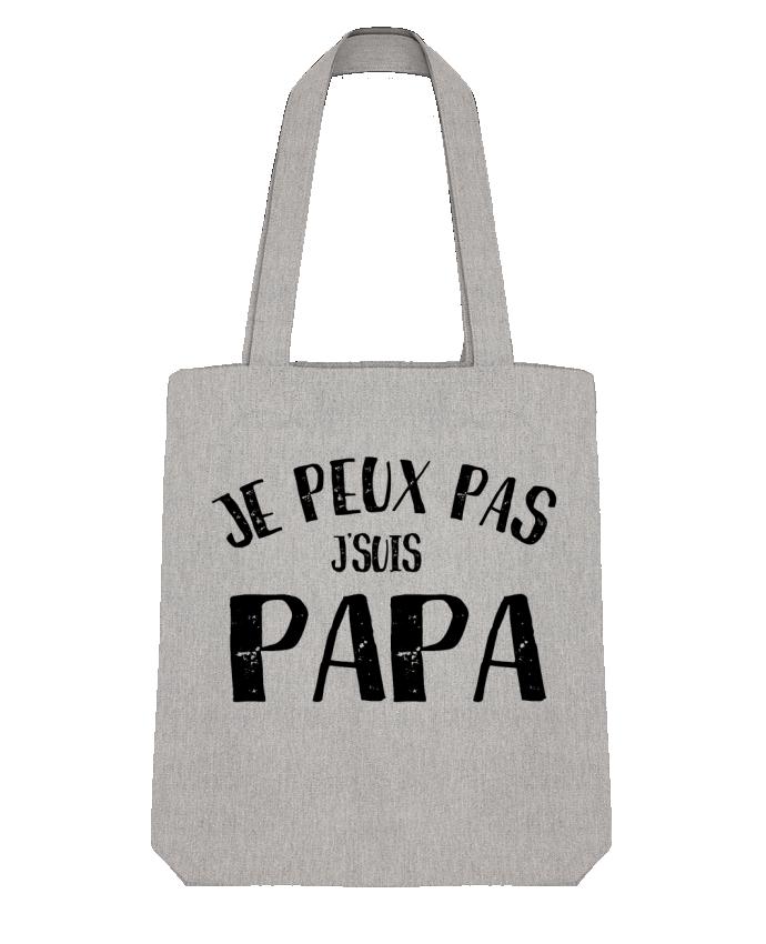 Tote Bag Stanley Stella Je Peux Pas J'Suis Papa par NumericEric