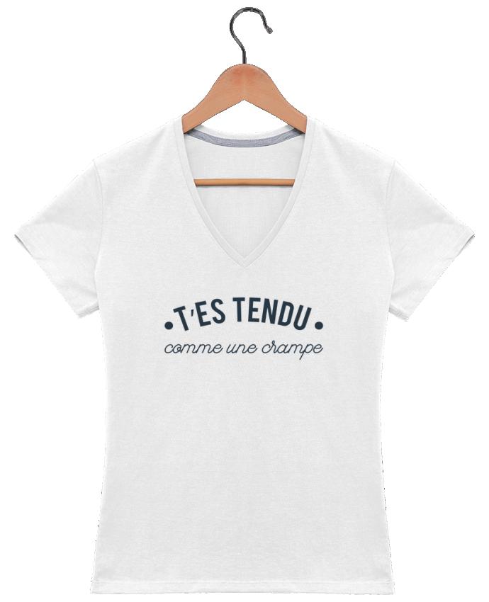 T-shirt Col V Femme 180 gr T'es tendu comme une crampe par tunetoo