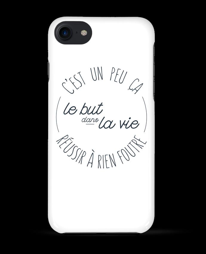 Coque 3D Iphone 7 C'est un peu ça le but dans la vie réussir à rien foutre de tunetoo