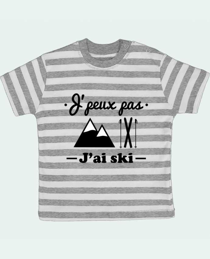 T-shirt Bébé à Rayures J'peux pas j'ai ski par Benichan