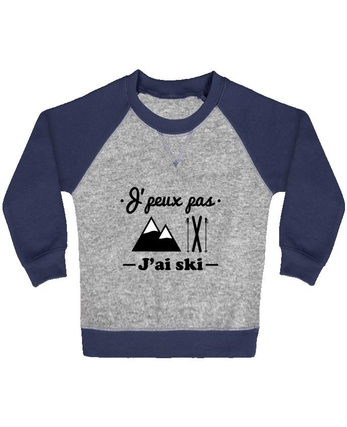 Sweat Shirt Bébé Col Rond Manches Raglan Contrastées J'peux pas j'ai ski par Benichan