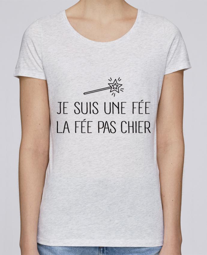 T-shirt Femme Stella Loves Je suis une fée la fée pas chier par Freeyourshirt.com