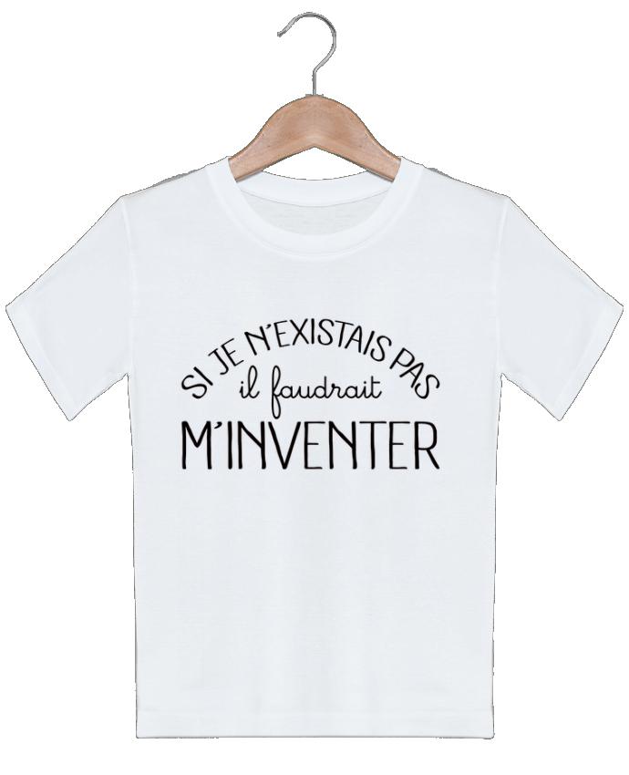 T-shirt garçon motif Si je n'existais pas il faudrait m'inventer Freeyourshirt.com