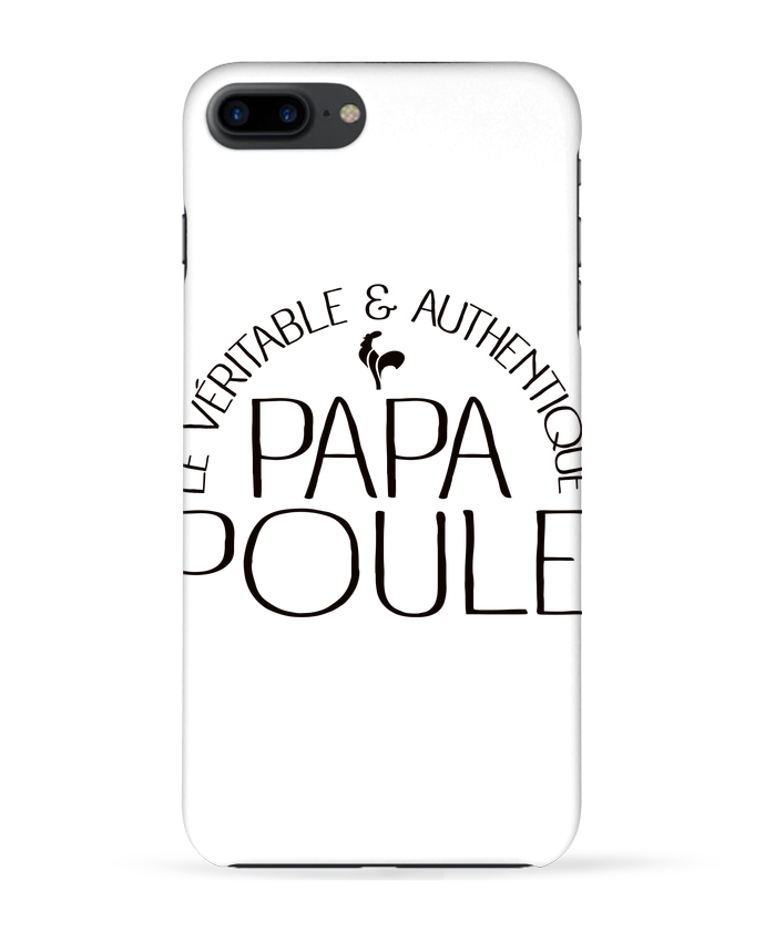 Coque 3D Iphone 7+ Papa Poule par Freeyourshirt.com