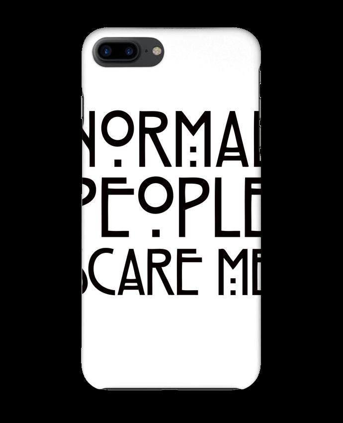 Coque 3D Iphone 7+ Normal People Scare Me par Freeyourshirt.com