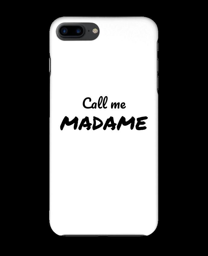 Coque 3D Iphone 7+ Call me MADAME par Madame Loé