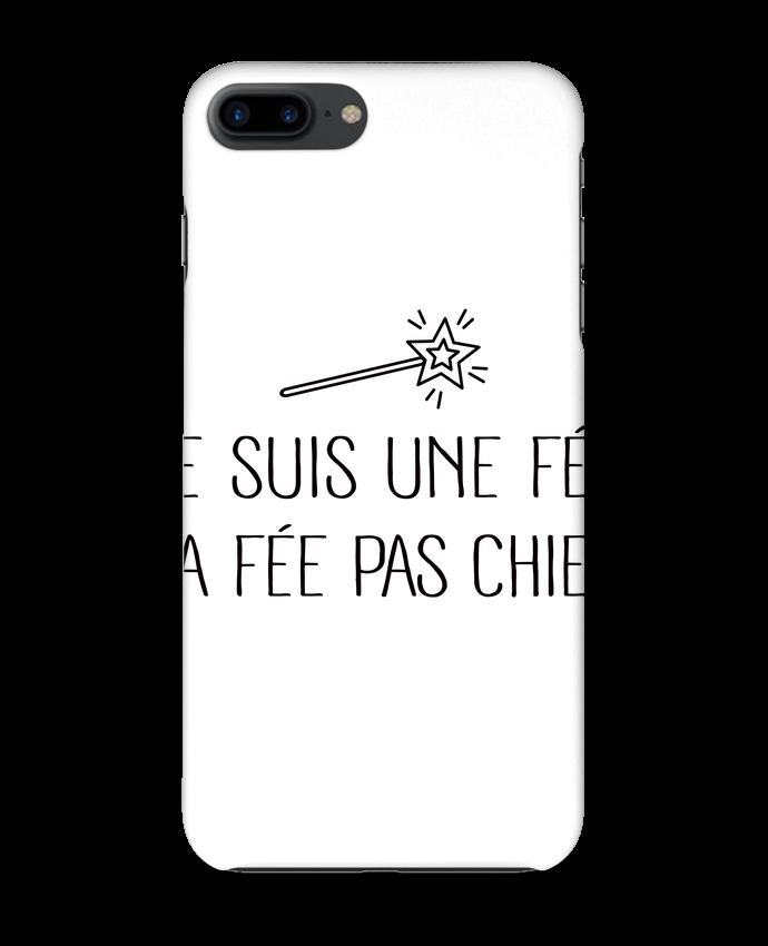 Coque iPhone 7 + Je suis une fée la fée pas chier par Freeyourshirt.com