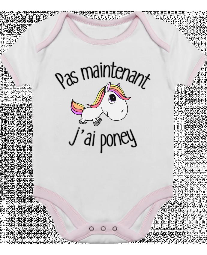 Body Bébé Contrasté Pas maintenant j'ai poney par FRENCHUP-MAYO