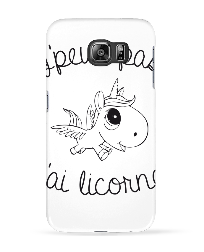 Coque 3D Samsung Galaxy S6 Je peux pas j'ai licorne - FRENCHUP-MAYO