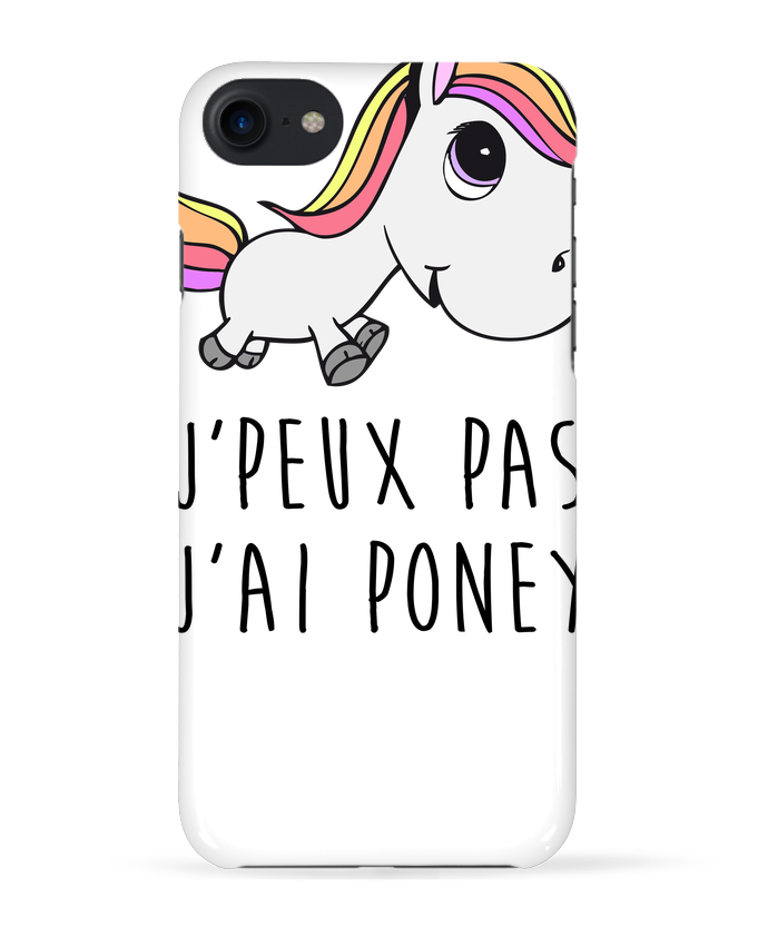 Coque 3D Iphone 7 Je peux pas j'ai poney de FRENCHUP-MAYO