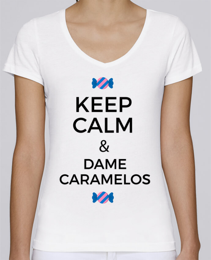 T-shirt Femme Col V Stella Chooses Keep Calm and Dame Caramelos par tunetoo